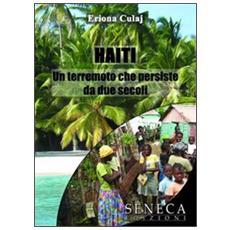 Haiti. Un terremoto che persiste da due secoli