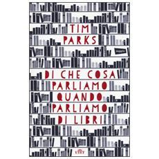 Di che cosa parliamo quando parliamo di libri. Con e-book