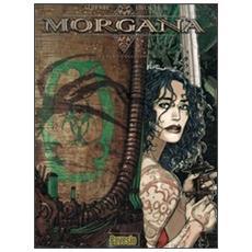 Voce degli eoni. Morgana (La) . Vol. 4