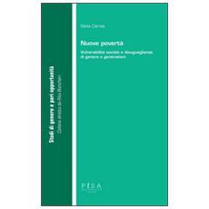 Nuove povertà. Vulnerabilità sociale e disuguaglianze di genere e generazioni