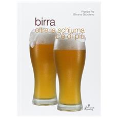 Birra. Oltre la schiuma c'è di più