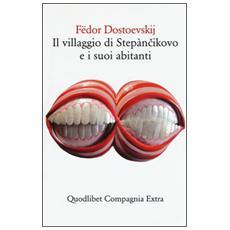 Villaggio di Step�nikovo e i suoi abitanti (Il)