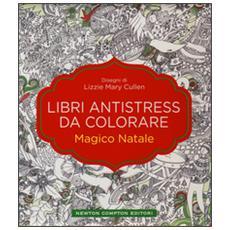 Magico Natale. Libri antistress da colorare