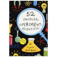 52 favolosi esperimenti scientifici. carte