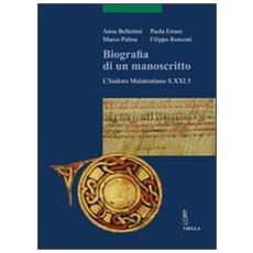 Biografia di un manoscritto. L'Isidoro malatestiano S. 21.5. Con CD-ROM