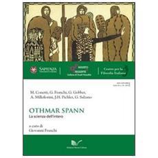 Othmar Spann. La scienza dell'intero