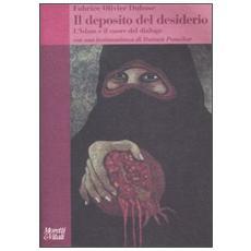 Il deposito del desiderio. L'Islam e il cuore del dialogo