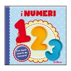 I numeri. Ediz. illustrata