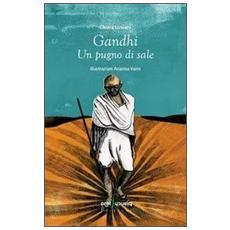Gandhi. Un pugno di sale