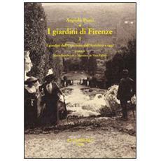 I giardini di Firenze. Vol. 1: I giardini dell'Occidente dall'antichità a oggi. Un quadro generale di riferimento.