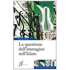 La questione dell'immagine nell'Islam