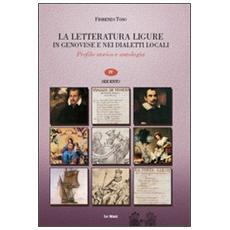 La letteratura ligure in genovese. Profilo storico e antologia. Vol. 3: Cinquecento.