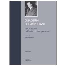 Quaderni degasperiani per la storia dell'Italia contemporanea. Vol. 3