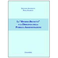 La «Riforma Brunetta» e la dirigenza della pubblica amministrazione