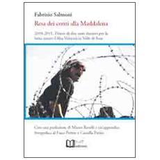Resa dei conti alla Maddalena. 2010-2011. Diario di due anni decisivi per la lotta contro l'alta velocità in valle di Susa