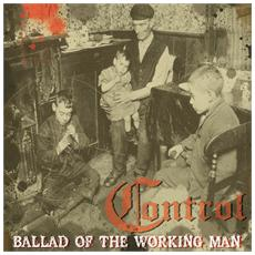 Control - The Ballad Of A Working Man