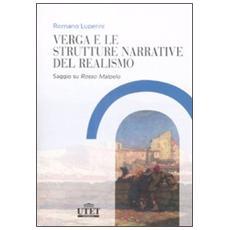 Verga e le strutture narrative del realismo. Saggio su «Rosso Malpelo»