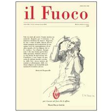 Il fuoco. Rivista poetica e civile. Gennaio-giugno 2010 vol. 26-27