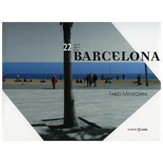 Ventidue giorni in Barcelona. Ediz. italiana, inglese e catalana