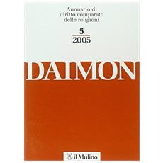 Daimon. Annuario di diritto comparato delle religioni (2005) . 5.