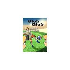 Glob glob. La globalizzazione spiegata ai ragazzi. Ediz. illustrata
