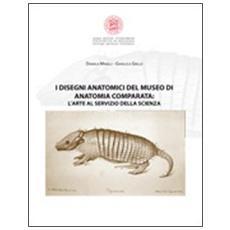 I disegni anatomici del Museo di anatomia comparata. L'arte al servizio della scienza