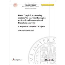 From «capital accounting system» to Ias / Ifrs through a National and International literature analysis
