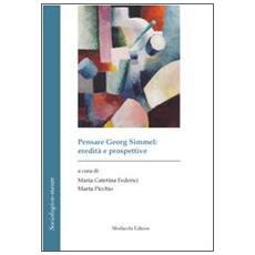 Pensare Georg Simmel. Eredità e prospettive. Ediz. italiana e francese. Con CD-ROM