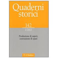 Quaderni storici (2013) . Vol. 1
