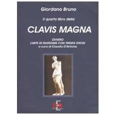 Il quarto libro della Clavis Magna, ovvero l'arte di inventare con trenta statue