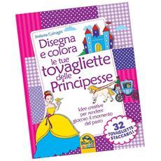 Disegna E Colora Le Tue Tovagliette Delle Principesse
