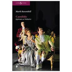 Candide. Ispirato a Voltaire
