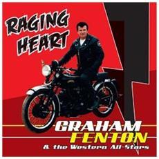 Graham Fenton & The Western All-Stars - Raging Heart