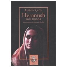 Heranush, mia nonna. Il destino di una donna armena