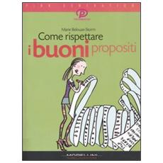 Come rispettare i buoni propositi