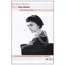 Coco Chanel. Un profumo di mistero
