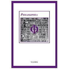 Philosophia. Bollettino della società italiana di storia della filosofia (2012) . Vol. 6