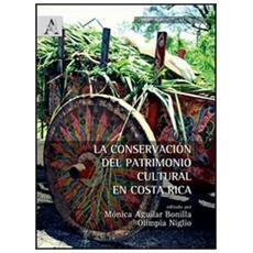 La conservación del patrimonio cultural en Costa Rica