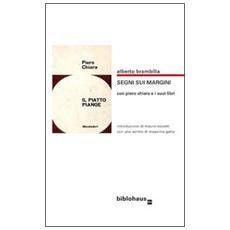 Segni sui margini con Piero Chiara e i suoi libri