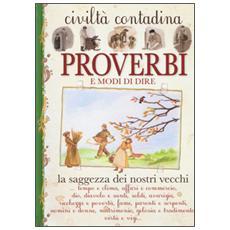 Proverbi e modi di dire. Civiltà contadina
