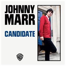 """Johnny Marr - Candidate (7"""")"""