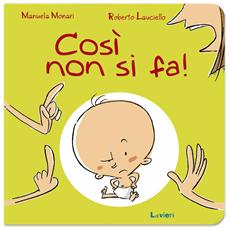 Manuela Monari / Roberto Lauciello - Cosi' Non Si Fa!
