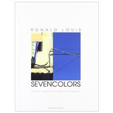Sevencolors. Scene di pace in giorni di guerra