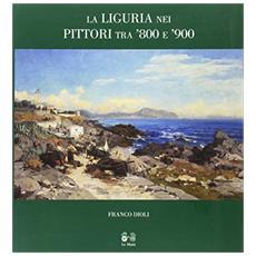 La Liguria nei pittori tra '800 e '900