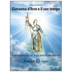 Giovanna d'Arco e il suo tempo