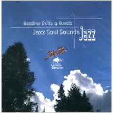 Massimo Trotta - Jazz Soul Sounds Jazz