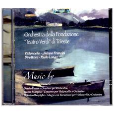 Orchestra Della Fondazione Teatro Verdi Di Trieste Al Violoncello - Music By