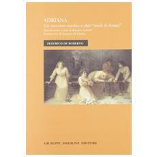 Adriana. Un racconto inedito e altri «Studi di donna»