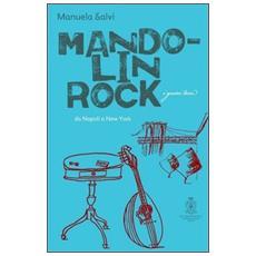 Mandolin rock. Da Napoli a New York