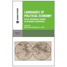 Languages of political economy. Cross-disciplinary studies on economic translations
